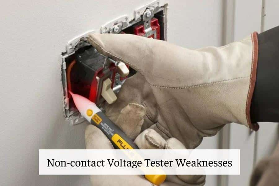Non-contact Voltage Tester Weaknesses